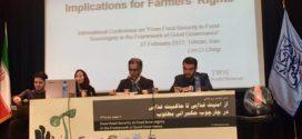 """گزارش نخستین همایش بینالمللی """"از امنیت غذایی تا حاکمیت غذایی در چارچوب حکمرانی خوب"""" / با دمکراسی میتوان حاکمان را در باره امنیت غذایی پاسخگو کرد"""